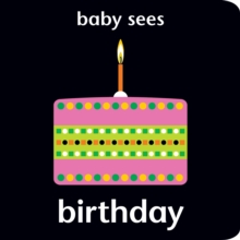 Baby Sees - Birthday, Board book