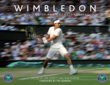 Wimbledon : Visions of the Championships, Hardback