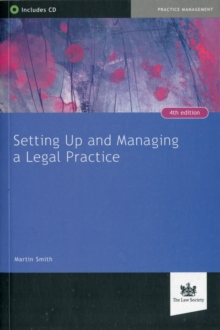 Setting Up and Managing a Legal Practice : A Guide for Solicitors, Paperback