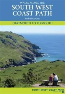 Walks Along the South West Coast Path : Dartmouth to Plymouth, Paperback Book