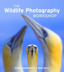 The Wildlife Photography Workshop, Paperback