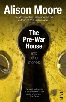 The Pre-War House and Other Stories, Hardback Book