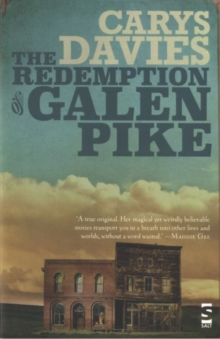 The Redemption of Galen Pike : And Other Stories, Paperback