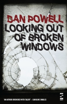 Looking out of Broken Windows, Paperback