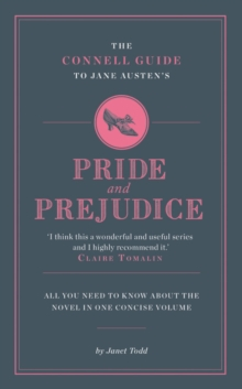 "The Connell Guide to Jane Austen's ""Pride and Prejudice"", Paperback"