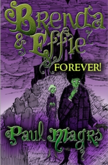 Brenda and Effie Forever!, Hardback