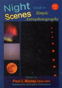 Nightscenes: Guide to Simple Astrophotography, Paperback