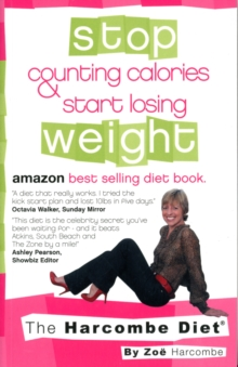 The Harcombe Diet: Stop Counting Calories & Start Losing Weight, Paperback Book