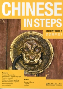 Chinese in Steps : Student Book Volume 2, Paperback