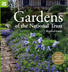 Gardens of the National Trust : Guide to the Most Beautiful Gardens, Hardback Book