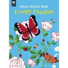 My Nature Sticker Activity Book: Creepy Crawlies : Nature Sticker Book, Paperback Book