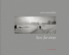 Here, Far Away, Hardback Book