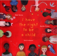 I Have the Right to be a Child, Paperback