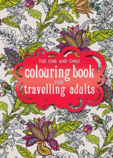 The One and Only Coloring Book for Travelling Adults, Spiral bound Book