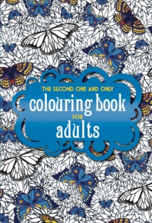 The Second One and Only Colouring Book for Adults, Paperback