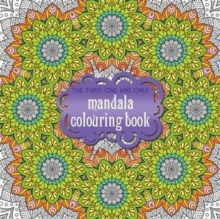 The Third One and Only Mandala Colouring Book, Paperback