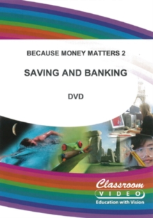 Because Money Matters: Part Two - Saving and Banking, DVD
