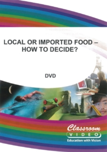 Because Food Matters: Local Or Imported Food - How to Decide?, DVD