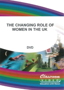 The Changing Role of Women in the UK, DVD