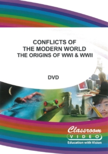 Conflicts of the Modern World - The Origins of WW1 and WW2, DVD