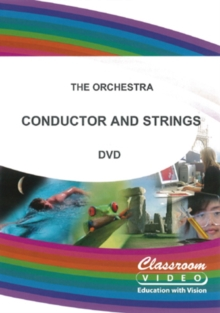 The Orchestra: Conductor and Strings, DVD