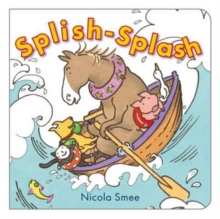 Splish-Splosh, Board book