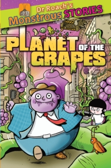 Monstrous Stories: Planet of the Grapes, Paperback
