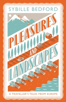 Pleasures and Landscapes, Paperback