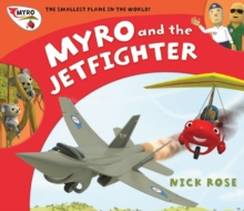 Myro and the Jet Fighter : Myro, the Smallest Plane in the World, Paperback