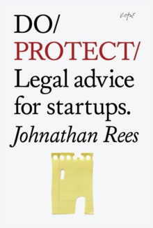 Do Protect : Legal Advice for Startups, Paperback Book