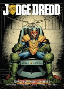 Judge Dredd Tour of Duty : Mega-City Justice, Paperback