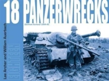 Panzerwrecks 18 : German Armour 1944-45 18, Paperback