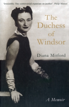 The Duchess of Windsor : A Memoir, Paperback Book