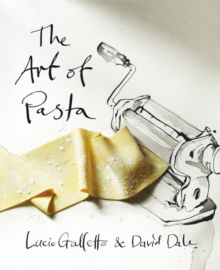 The Art of Pasta, Hardback
