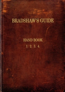 Bradshaw's Guide : The 1866 Handbook Reprinted, Paperback