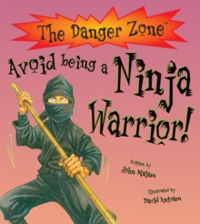 Avoid Being a Ninja Warrior!, Paperback