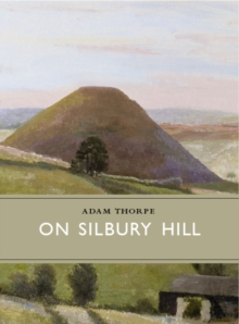 On Silbury Hill, Hardback