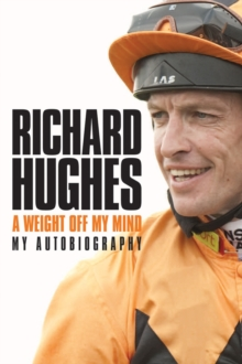 A Weight Off My Mind: My Autobiography, Hardback