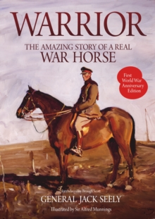 Warrior: The Amazing Story of a Real War Horse, Paperback