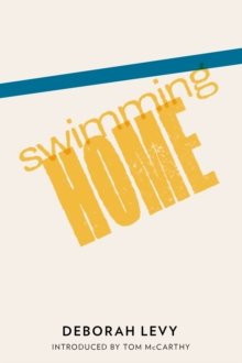 Swimming Home, Paperback