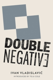 Double Negative, Paperback Book