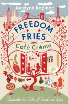 Freedom Fries and Cafe Creme, Paperback