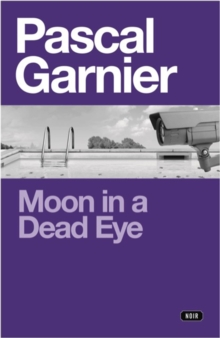 Moon in a Dead Eye, Paperback Book