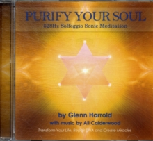 528Hz Solfeggio Meditation. : Transform Your Life, Repair DNA and Create Miracles, CD-Audio