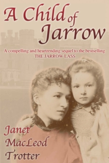 A Child of Jarrow, Paperback