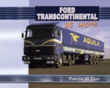 Ford Transcontinental at Work, Hardback