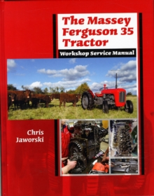 The Massey Ferguson 35 Tractor Workshop Service Manual, Hardback Book