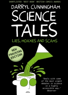 Science Tales : Lies, Hoaxes, and Scams, Hardback Book