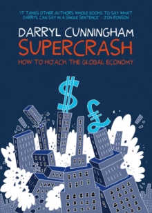 Supercrash : How to Hijack the Global Economy, Paperback