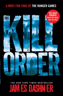 The Kill Order, Paperback Book